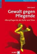 Cover-Bild zu Gewalt gegen Pflegende von Grond, Erich