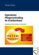 Cover-Bild zu Operatives Pflegecontrolling im Krankenhaus von Bücker, Thorsten