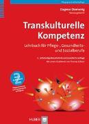 Cover-Bild zu Transkulturelle Kompetenz von Domenig, Dagmar (Hrsg.)