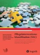 Cover-Bild zu Pflegeinterventionsklassifikation (NIC) von Butcher, Howard K. (Hrsg.)