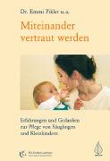 Cover-Bild zu Miteinander vertraut werden von Pikler, Emmi (Text von)