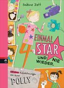 Cover-Bild zu Einmal Star und nie wieder von Zett, Sabine