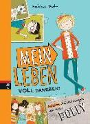 Cover-Bild zu Mein Leben voll daneben! von Zett, Sabine