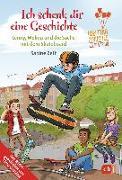 Cover-Bild zu Ich schenk dir eine Geschichte 2018 - Lenny, Melina und die Sache mit dem Skateboard von Zett, Sabine