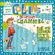 Cover-Bild zu Collins geheimer Channel - Wie ich endlich cool wurde (Audio Download) von Zett, Sabine