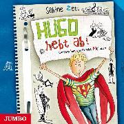 Cover-Bild zu Hugo hebt ab! (Audio Download) von Zett, Sabine
