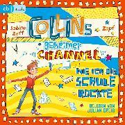Cover-Bild zu Collins geheimer Channel - Wie ich die Schule rockte (Audio Download) von Zett, Sabine