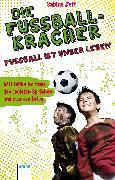 Cover-Bild zu Die Fußballkracher. Fußball ist unser Leben (eBook) von Zett, Sabine