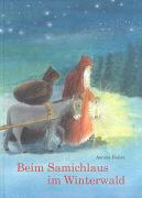 Cover-Bild zu Beim Samichlaus im Winterwald von Holzer, Annina