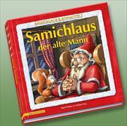 Cover-Bild zu Samichlaus der alte Mann von Weber, Sämi