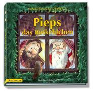 Cover-Bild zu Samichlaus und Schmutzli Pieps das Rotkehlchen von Weber, Sämi