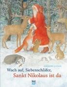 Cover-Bild zu Wach auf Siebenschläfer, Sankt Nikolaus ist da von Schmid, Eleanore