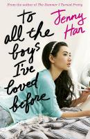 Cover-Bild zu To All the Boys I've Loved Before von Han, Jenny
