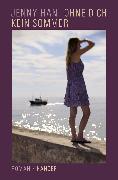 Cover-Bild zu Ohne dich kein Sommer (eBook) von Han, Jenny