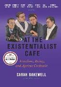 Cover-Bild zu At the Existentialist Café von Bakewell, Sarah