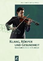 Cover-Bild zu Klang, Körper und Gesundheit von Altenmüller, Eckart (Hrsg.)
