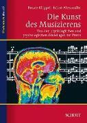 Cover-Bild zu Die Kunst des Musizierens von Altenmüller, Eckart