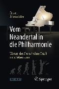 Cover-Bild zu Vom Neandertal in die Philharmonie (eBook) von Altenmüller, Eckart