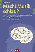 Cover-Bild zu Macht Musik schlau? von Jäncke, Lutz