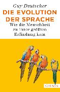Cover-Bild zu Die Evolution der Sprache von Deutscher, Guy
