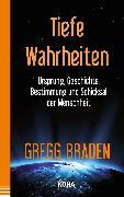 Cover-Bild zu Tiefe Wahrheiten von Braden, Gregg