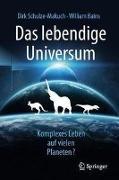 Cover-Bild zu Das lebendige Universum von Schulze-Makuch, Dirk