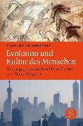 Cover-Bild zu Evolution und Kultur des Menschen von Wiegandt, Klaus (Hrsg.)