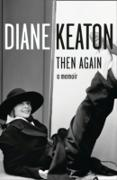 Cover-Bild zu Then Again (eBook) von Keaton, Diane