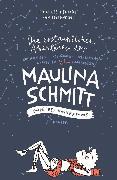 Cover-Bild zu Die erstaunlichen Abenteuer der Maulina Schmitt - Ende des Universums von Heinrich, Finn-Ole