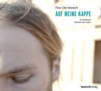 Cover-Bild zu Auf meine Kappe von Heinrich, Finn-Ole