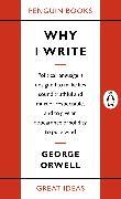 Cover-Bild zu Why I Write (eBook) von Orwell, George