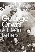 Cover-Bild zu George Orwell: A Life in Letters (eBook) von Orwell, George