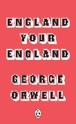 Cover-Bild zu England Your England (eBook) von Orwell, George