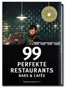 Cover-Bild zu 99 perfekte Restaurants, Bars & Cafés von Smart Travelling print UG (Hrsg.)