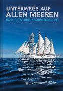 Cover-Bild zu Unterwegs auf allen Meeren
