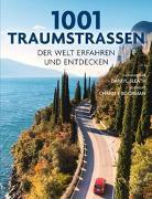 Cover-Bild zu 1001 Traumstraßen von Sleath, Darryl (Hrsg.)