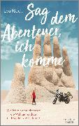 Cover-Bild zu Sag dem Abenteuer, ich komme von Rieck, Lea