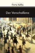 Cover-Bild zu Kafka, Franz: Der Verschollene (Amerika)