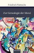 Cover-Bild zu Nietzsche, Friedrich: Zur Genealogie der Moral