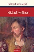 Cover-Bild zu Kleist, Heinrich von: Michael Kohlhaas