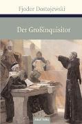 Cover-Bild zu Dostojewski, Fjodor: Der Großinquisitor