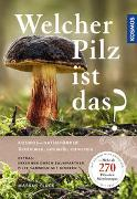 Cover-Bild zu Welcher Pilz ist das?
