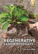 Cover-Bild zu Regenerative Landwirtschaft