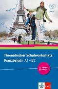 Cover-Bild zu Thematischer Schulwortschatz Französisch A1 - B2