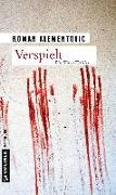Cover-Bild zu Klementovic, Roman: Verspielt (eBook)