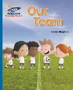 Cover-Bild zu Mugford, Simon: Reading Planet - Our Team - Blue: Galaxy