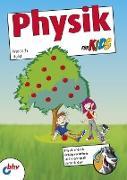 Cover-Bild zu Holst, Friedrich: Physik für Kids (eBook)