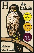 Cover-Bild zu Macdonald, Helen: H de halcón (eBook)