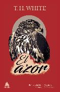 Cover-Bild zu White, T. H.: El azor (eBook)