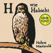 Cover-Bild zu Macdonald, Helen: H wie Habicht (Audio Download)
